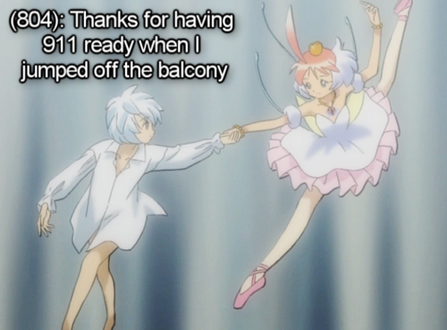 [Image - Princess Tutu catching Mytho as he falls.] [Text - (804): Thanks for having 911 ready when I jumped off the balcony]