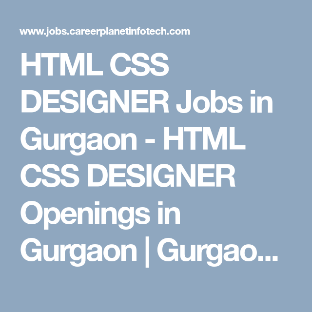 HTML CSS DESIGNER Jobs in Gurgaon - HTML CSS DESIGNER Openings in ...