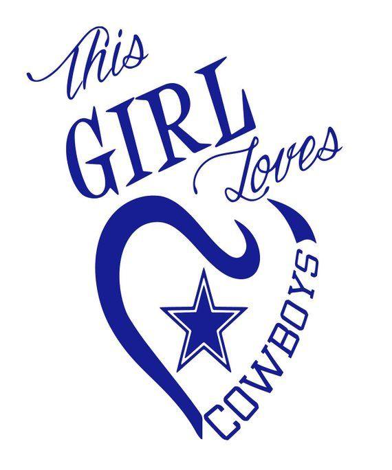 Download This girl loves cowboys svg, Cowboys girls, Dallas Cowboys ...