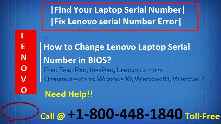 1-800-448-1840 How to Change Lenovo Laptop Serial Number in BIOS