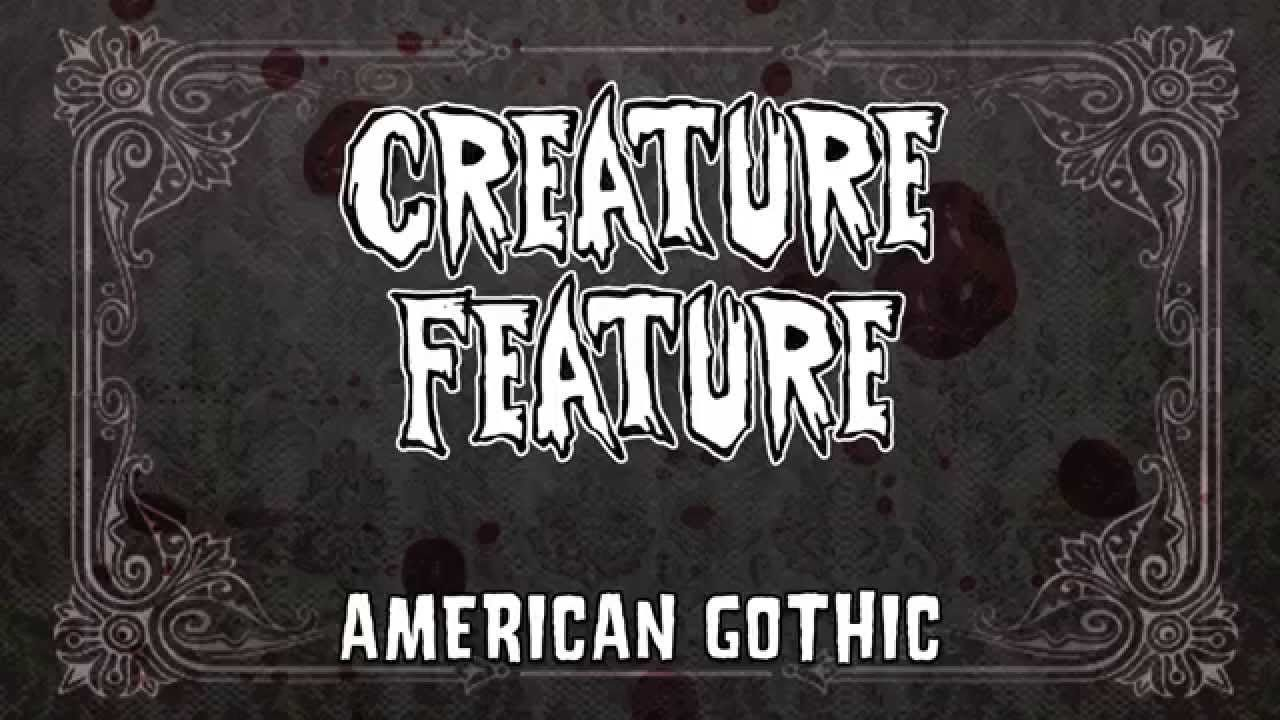 Creature Feature American Gothic (Official Lyrics Video
