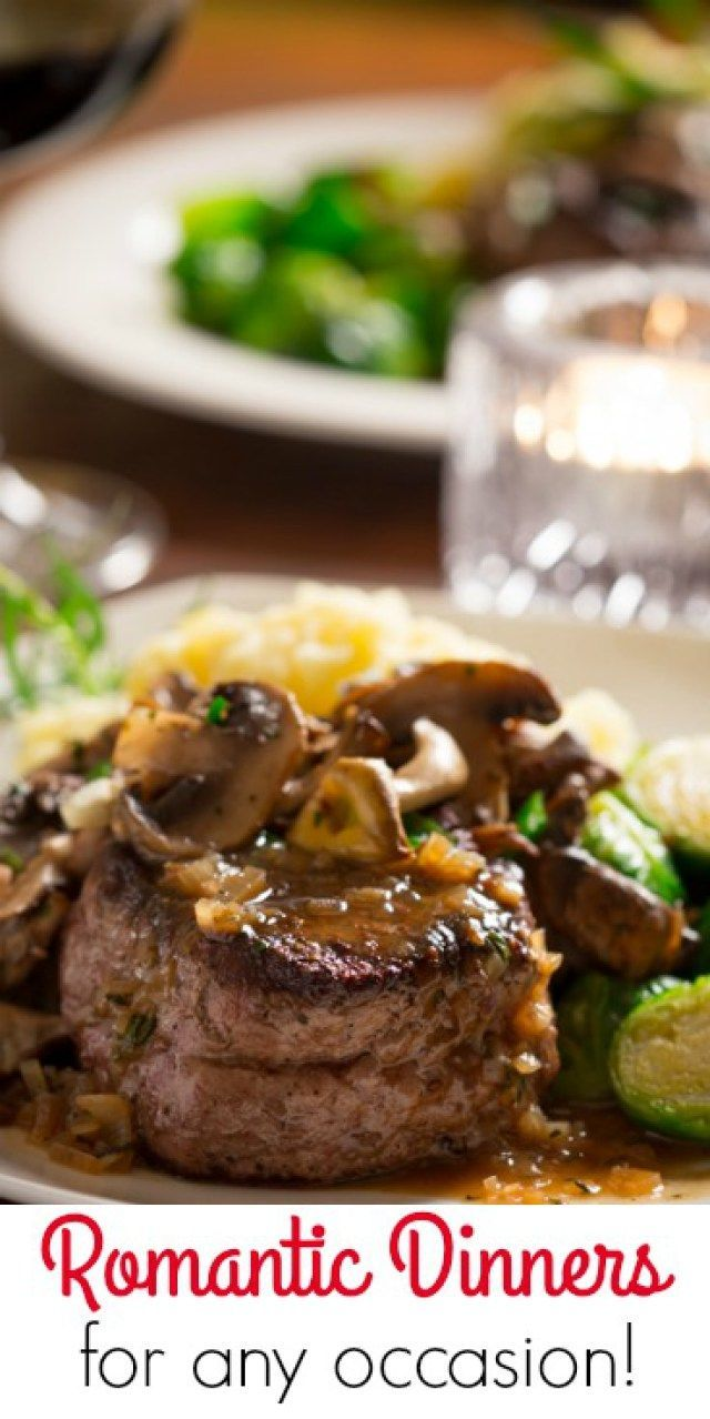 14 Romantic Dinners For Two 31daily Com Steak Dinner Recipes Romantic Dinner Recipes Romantic Meals