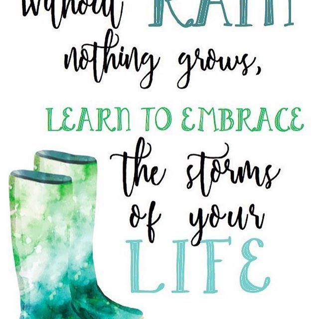 Motivational Quotes About Rainy Days: Rainy Day Inspiration. . . . #rain #raindrops #instarain