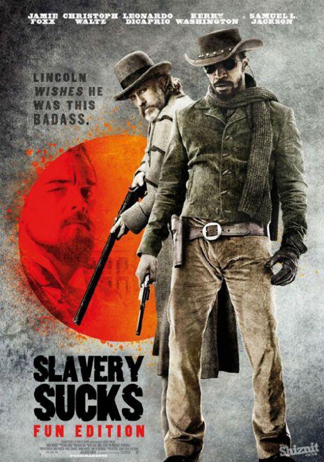 Dangerous Minds   Slavery sucks: Spielberg vs. Tarantino