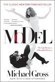 The definitive story of the international modeling business—and its evil twin, legalized flesh peddling—Model is a tale of beautiful women empowered and subjugated; of vast sums of money; of sex and drugs, obsession and tragic death; and of the most unholy combination in commerce: stunning young women and rich, lascivious men.