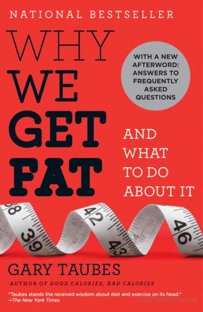 This book was literally life changing for me!  Awesome Book!! Why We Get Fat: And What to Do About It - Gary Taubes -