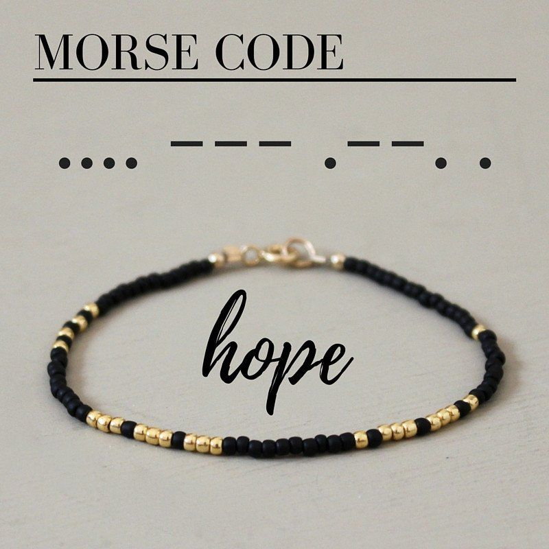 A Fun And Simple Beaded Bracelet With The Word Hope Written In Morse Code Each Gl Seed Bead Is Carefully Hand Strung All Metal Components Are 14k Gold