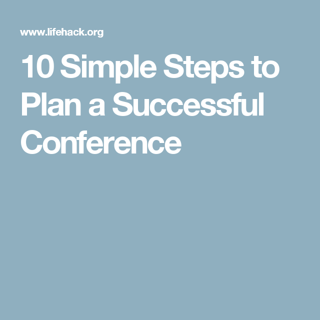 10 Simple Steps To Plan A Successful Conference