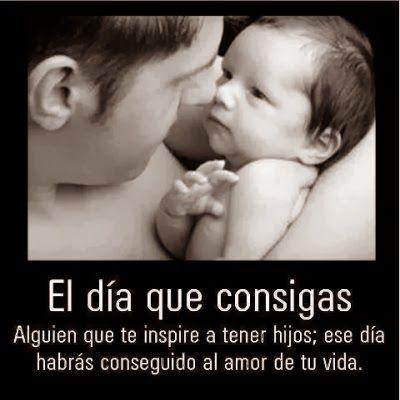 Frases De Amor El Dia Que Consigas Alguien Que Te Inspire A Tener