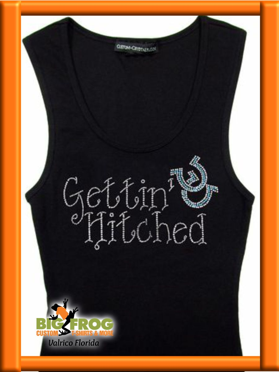 a61373e8c Gettin Hitched custom bling shirt. At Big Frog of Valrico, we make Custom  tees that show the world your bling. We have all the brands, styles, ...