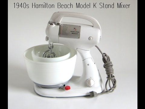 Hamilton Beach Stand Mixer Model K 1940s Kitchen Appliances Demo ...