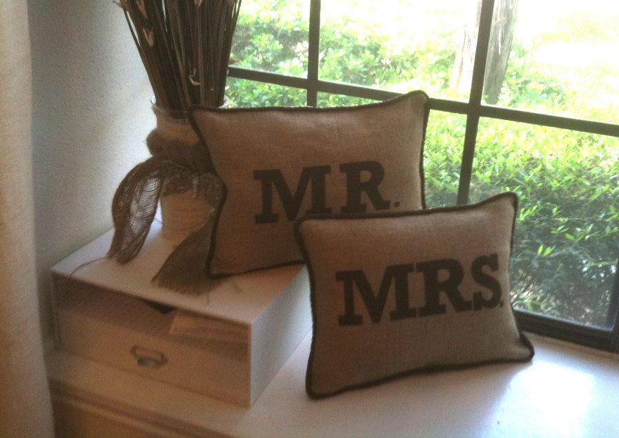 Set of Mr. and Mrs. burlap pillows. $85.00, via Etsy.
