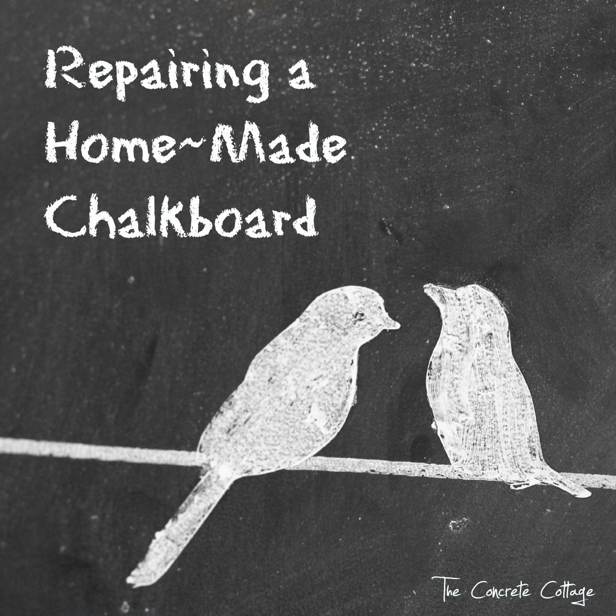 How to repair a home made chalkboard.