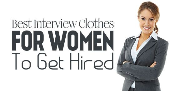 Best #Interview #Clothes for #Women to Get Hired Interview Tips - job interview tips
