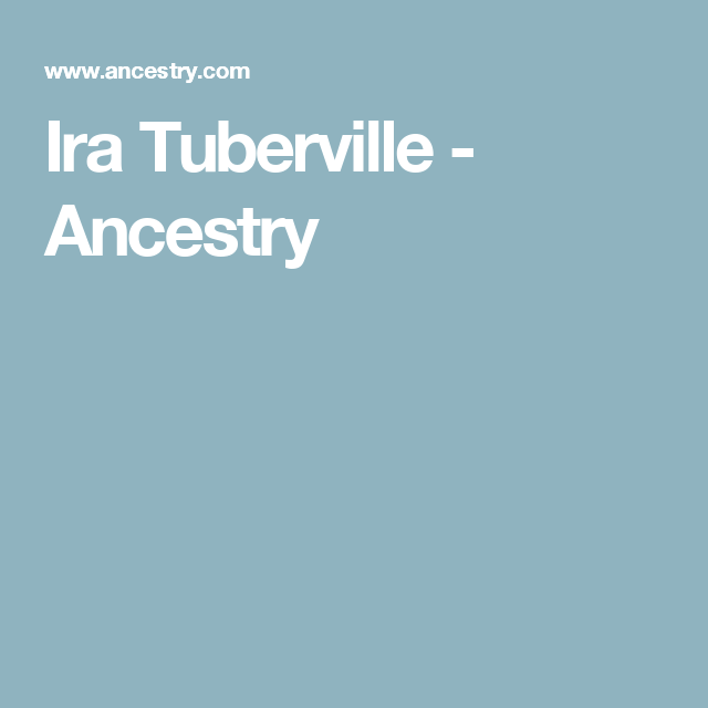 Ira Tuberville - Ancestry