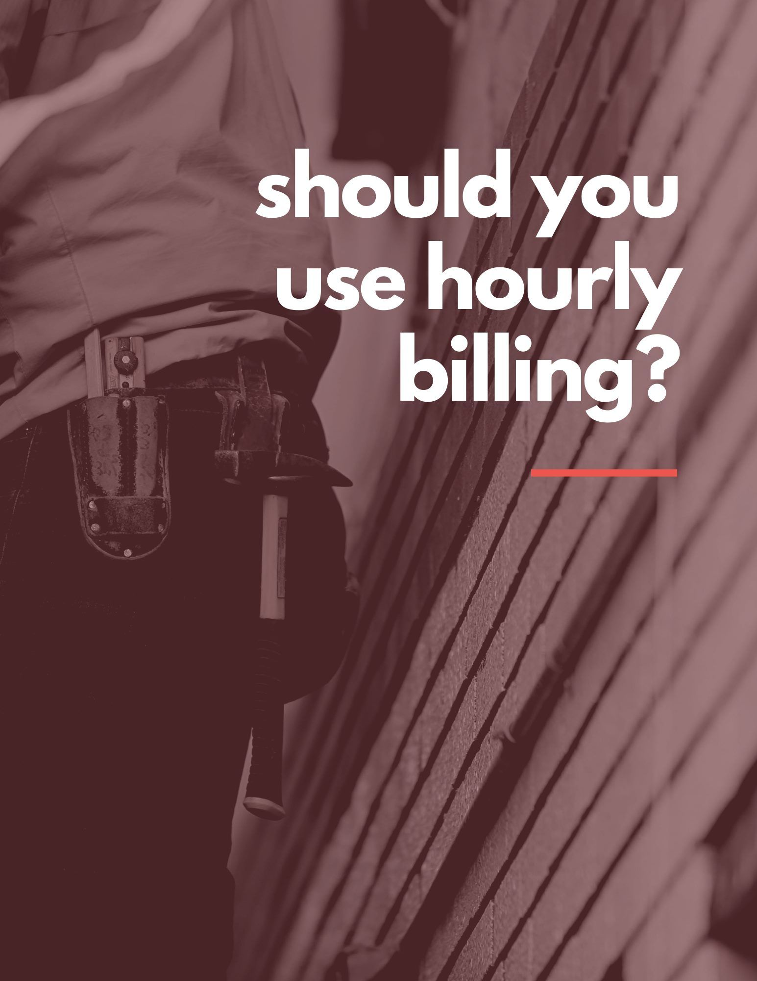 HVAC Business Tips Should You Use Hourly Billing For Your