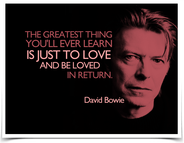 david bowie quote love … | David bowie quotes, Bowie quotes ...