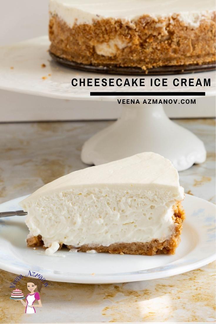 Best Cheesecake Ice Cream In 2020 Cheesecake Ice Cream Recipe Ice Cream Maker Recipes Homemade Sour Cream