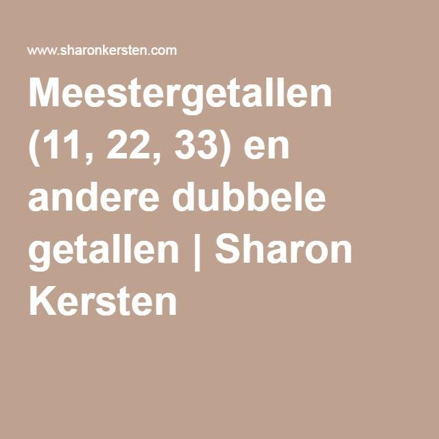 meestergetallen (11, 22, 33) en andere dubbele getallen   sharon