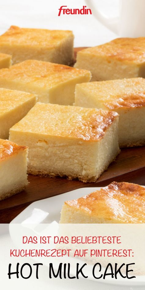 Hot Milk Cake: Das ist das beliebteste Kuchenrezept auf Pinterest | freundin.de #süßesbacken