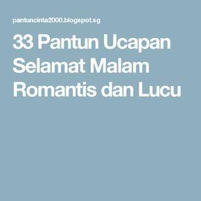 33 Pantun Ucapan Selamat Malam Romantis Dan Lucu Dengan Gambar