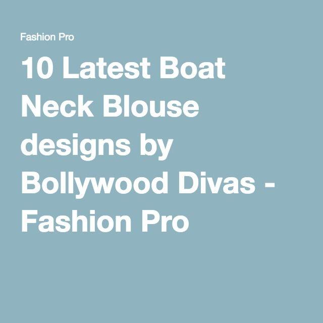 49b7dd387a147 10 Latest Boat Neck Blouse designs by Bollywood Divas - Fashion Pro Best Blouse  Designs
