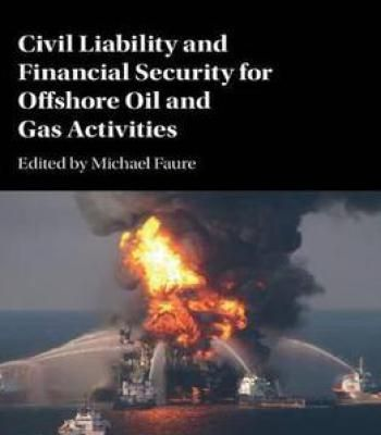 Civil Liability And Financial Security For Offshore Oil And Gas