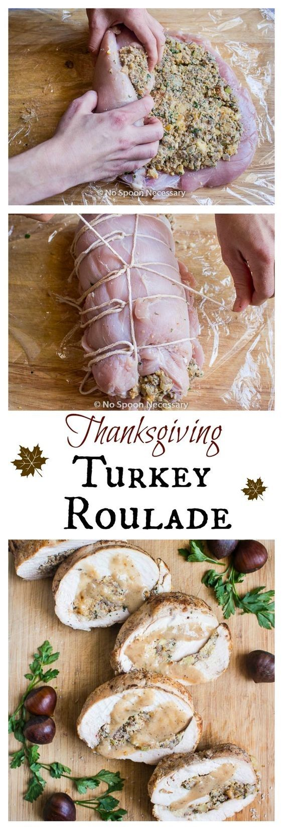 Thanksgiving Turkey Breast Roulade (With Stuffing) #thanksgivingrecipessidedishes