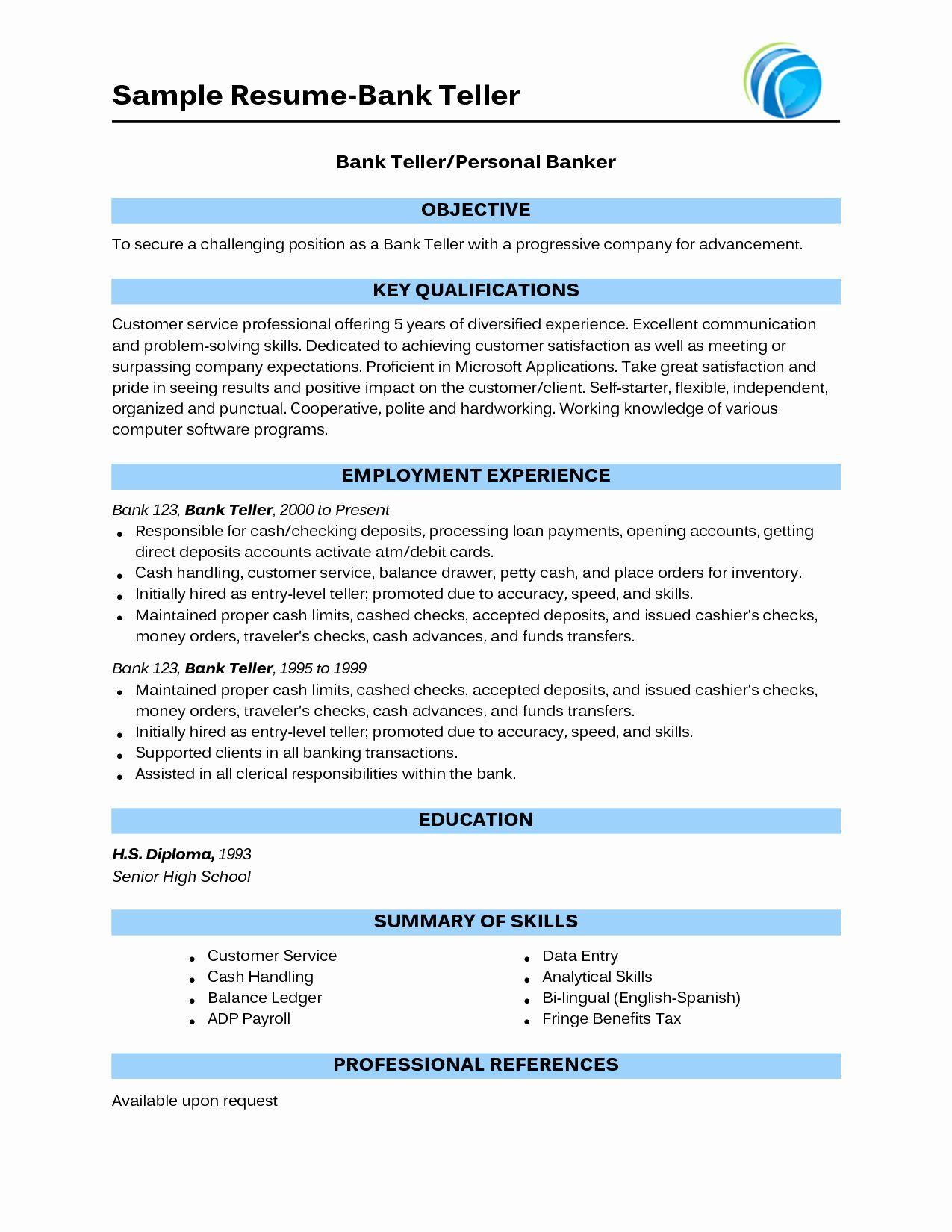 Entry Level Bank Teller Resume Fresh Sample Bank Teller Resume With No Experience Bank Teller Resume Resume Skills Resume Examples