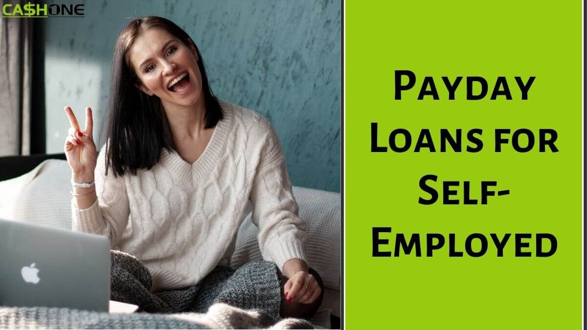 Payday Loans For Self Employed In 2020 Payday Loans Payday Payday Lenders