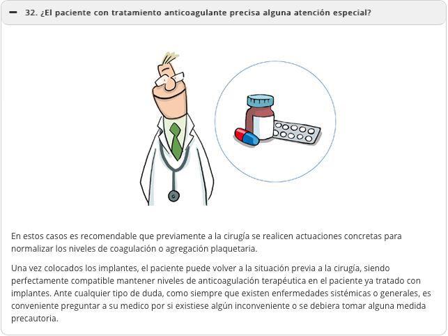 ¿El paciente con tratamiento con anticoagulantes precisa de alguna atención especial?