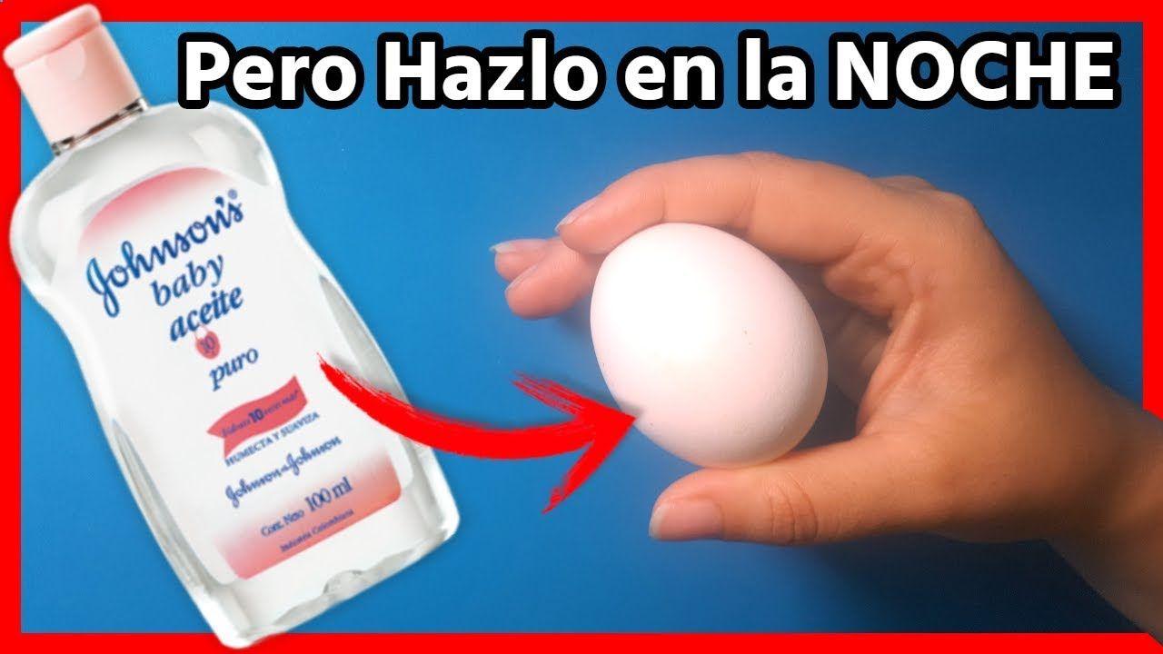 Si frotas 1 Huevo con Aceite para bebe en tu cara serás