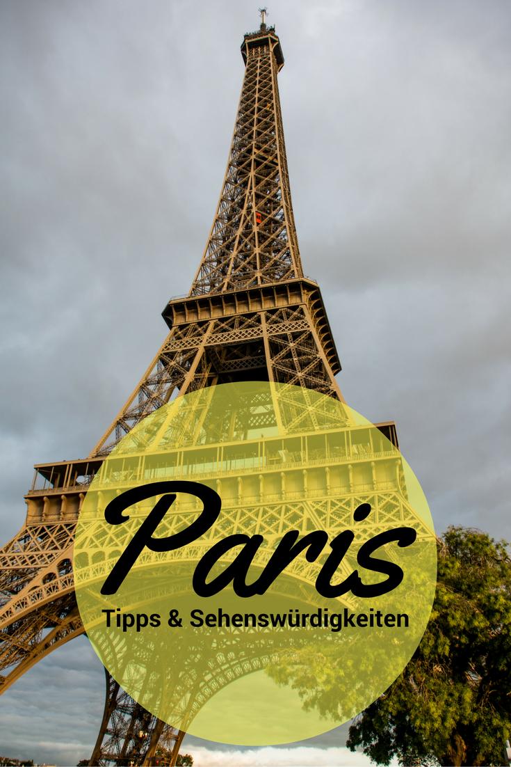Ein Wochenende in Paris: meine Tipps für deinen Kurztrip #holidaytrip