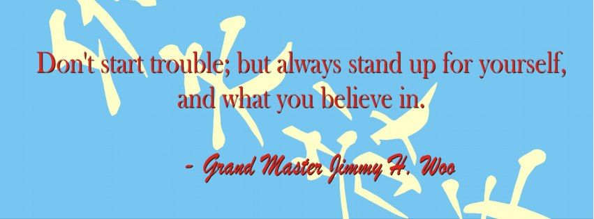 Grandmaster Jimmy H. Woo was quoted many times throughout his life. A life that carried him through many tragedies and much loss. Through many cultures and countries during some very tough times. But he held his head high and stood up for what he believed in. He helped change the American culture's outlook on self defense as he helped usher in the martial art movement in the 60's.