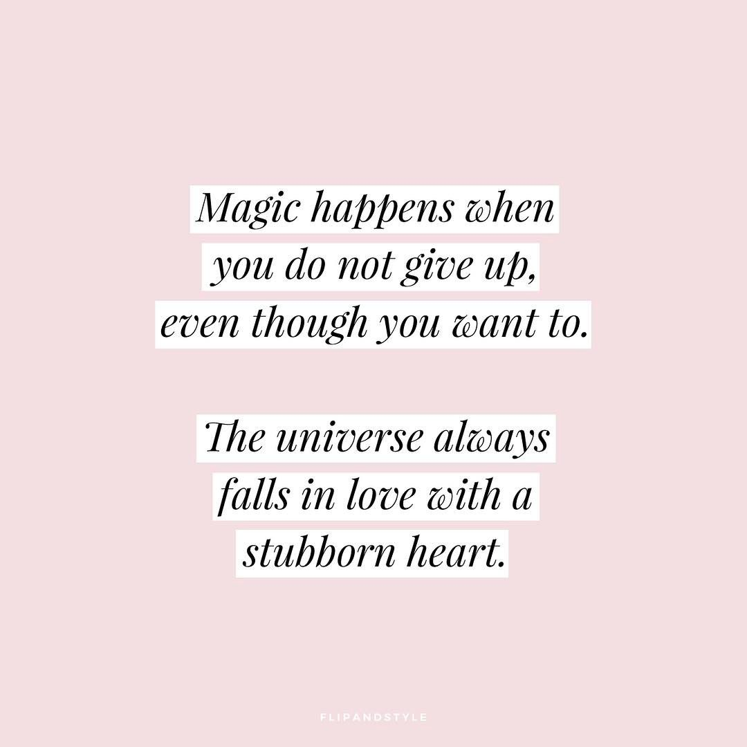 Qotd Magic Happens When You Do Not Give Up Even Though You Want