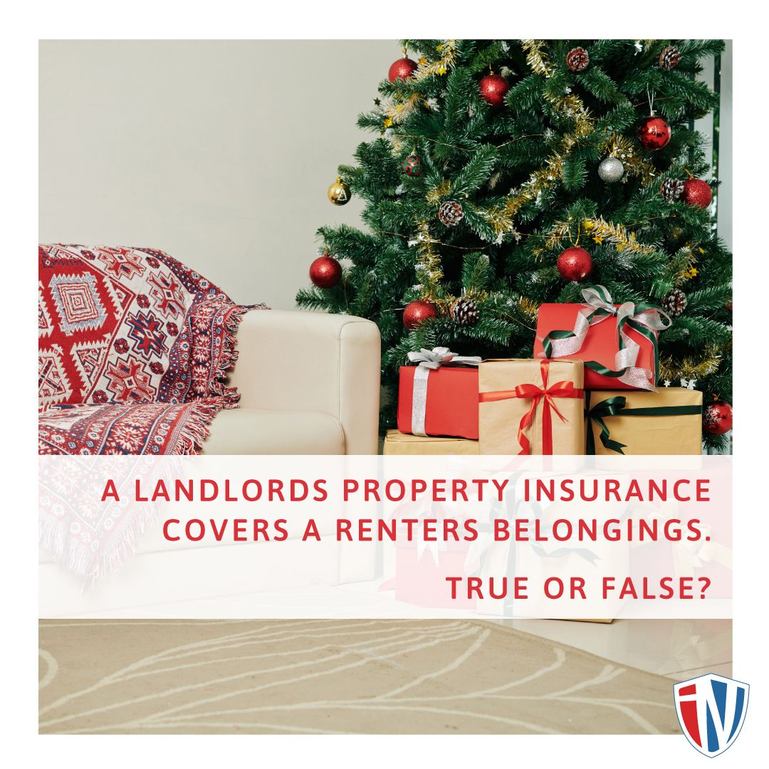 False A Renters Belongings Is Not Covered Under A Landlords Property Insurance To Get Coverage A Renter Should Get Renters Insur Being A Landlord Renters Insurance Christmas Tree