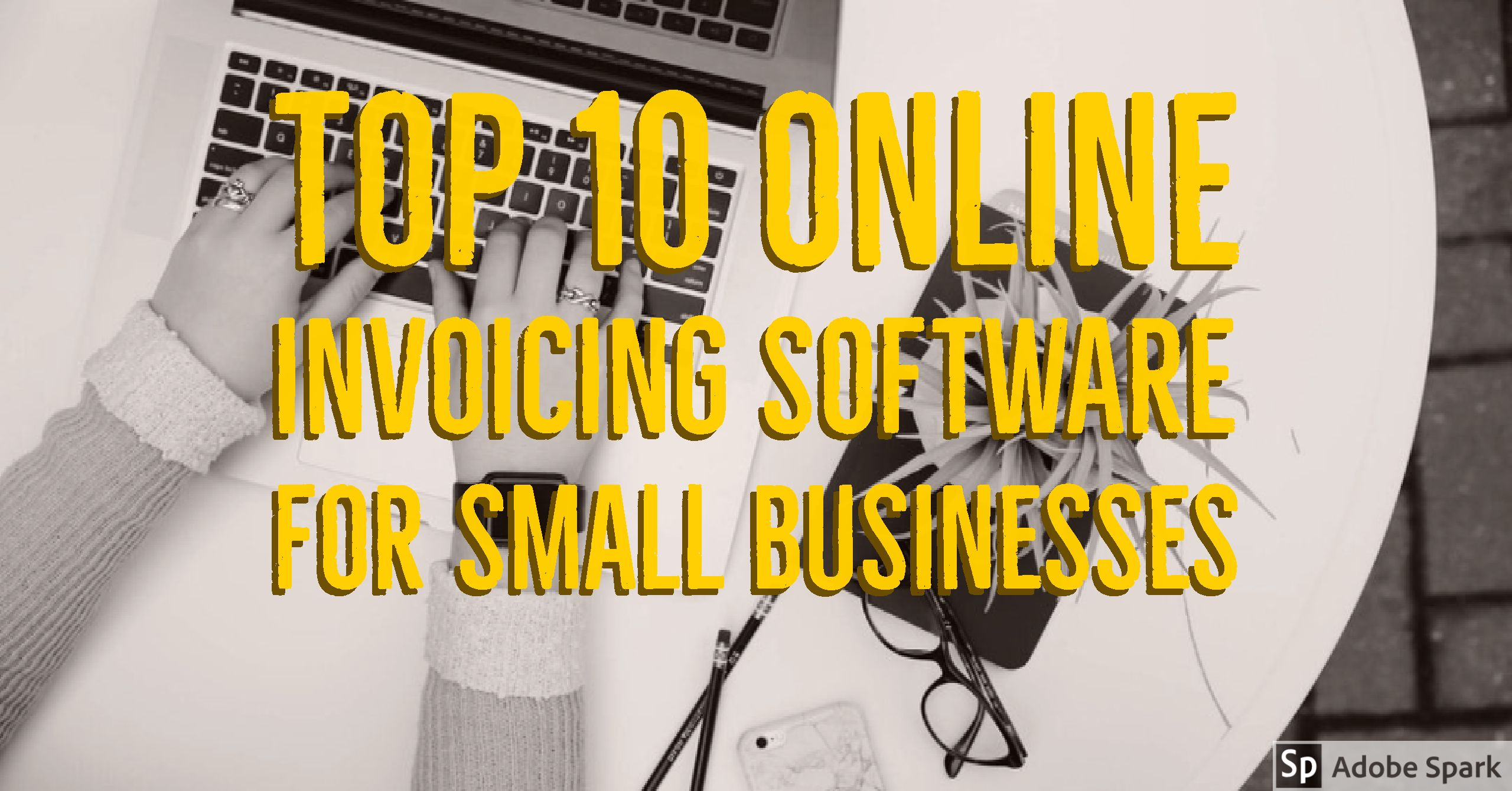 Top Invoicing Software For Small Businesses Software Ash And - Top 10 invoice software