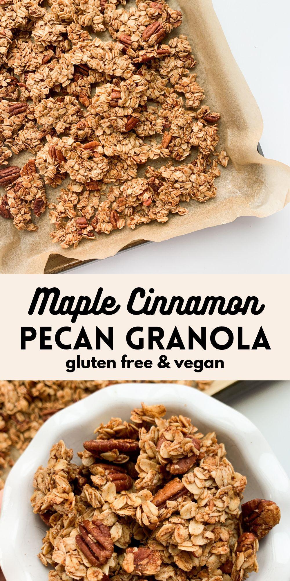 Maple Cinnamon Pecan Granola Wellness By Kay Recipe Granola Recipe Homemade Pecan Granola Recipe Gluten Free Dairy Free Breakfast