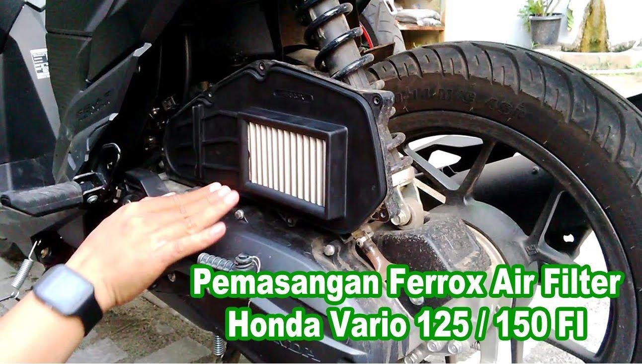 Pemasangan Ferrox Air Filter Honda Vario 125 150 Fi Video Undertail Ninja 250 Rr Mono Atau