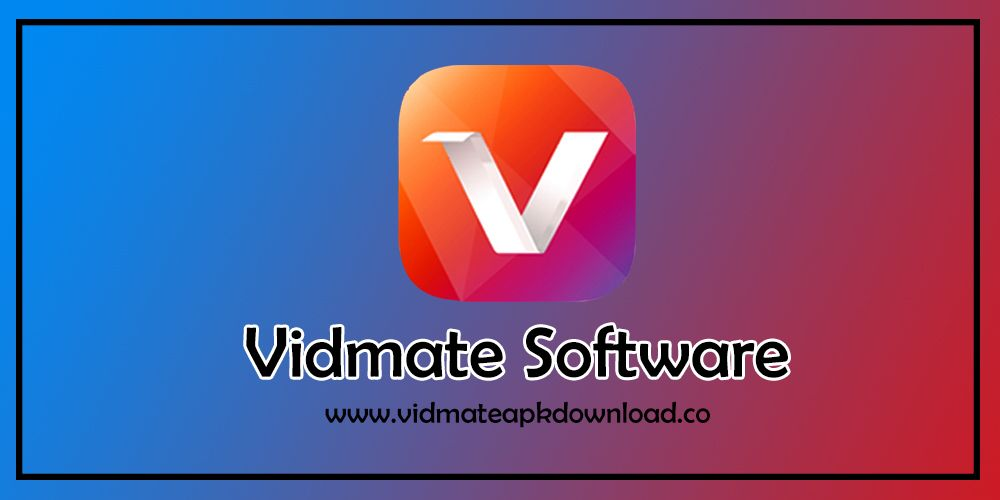 Now You Can Vidmate Software Free Download Download App