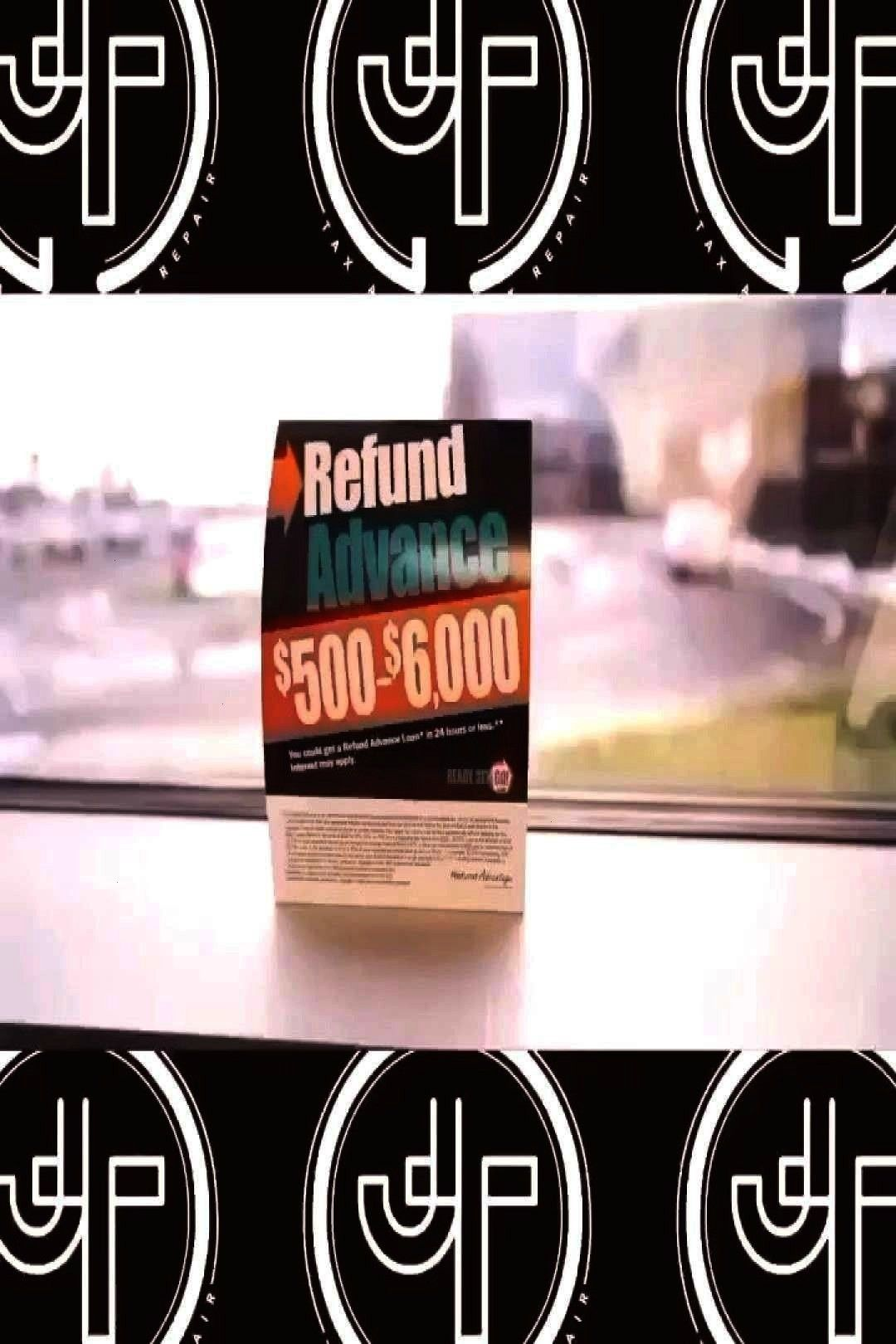 6000 Advance refund Loans begin January 12th CYou can find Tax help and more on our websitePay Zero Upfront 6000 Advance refund Loans begin JanuarPay Zero Upfront 6000 Ad...