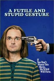 Watch A Futile and Stupid Gesture Full-Movie Streaming