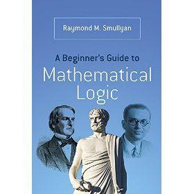 A Beginner S Guide To Mathematical Logic Ebook Pdf Download Http Www 4shared Com Zip Rlyh9kwmce A Beginners Guide To Mat Mathematical Logic Math Books Books