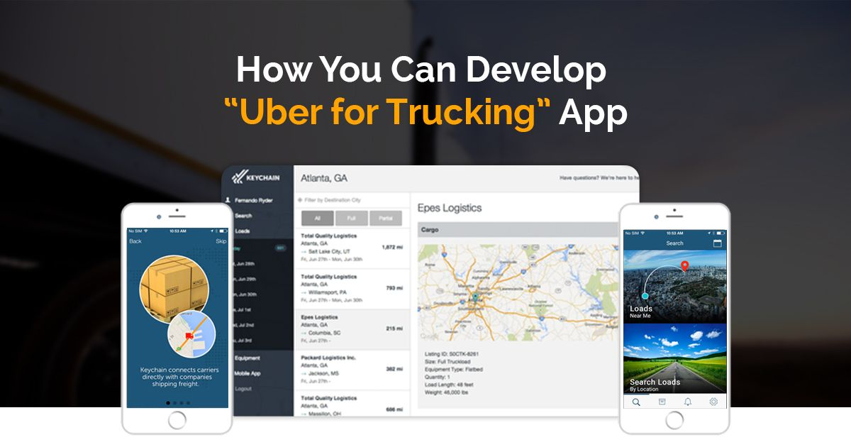 Why Developing an App Like Uber for Trucks is an Ultimate
