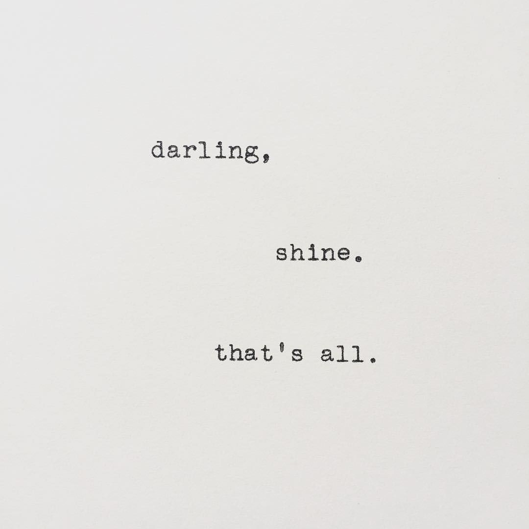 One Sentence Love Quotes Shinethat's All Andwhatelse  Femme  Pinterest  Instagram