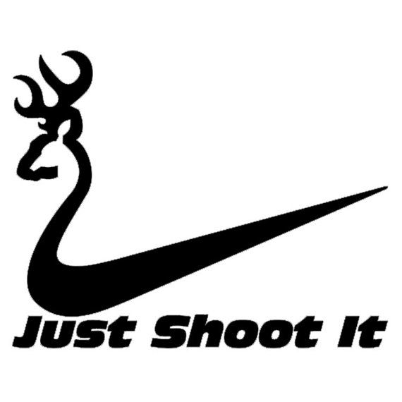 Just Do It Nike Deer Browning Vinyl Decal Cricut Ideas - Browning vinyl decals
