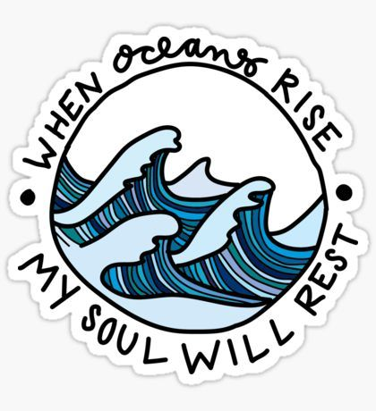When Oceans Rise Sticker Preppy Stickers Aesthetic Stickers