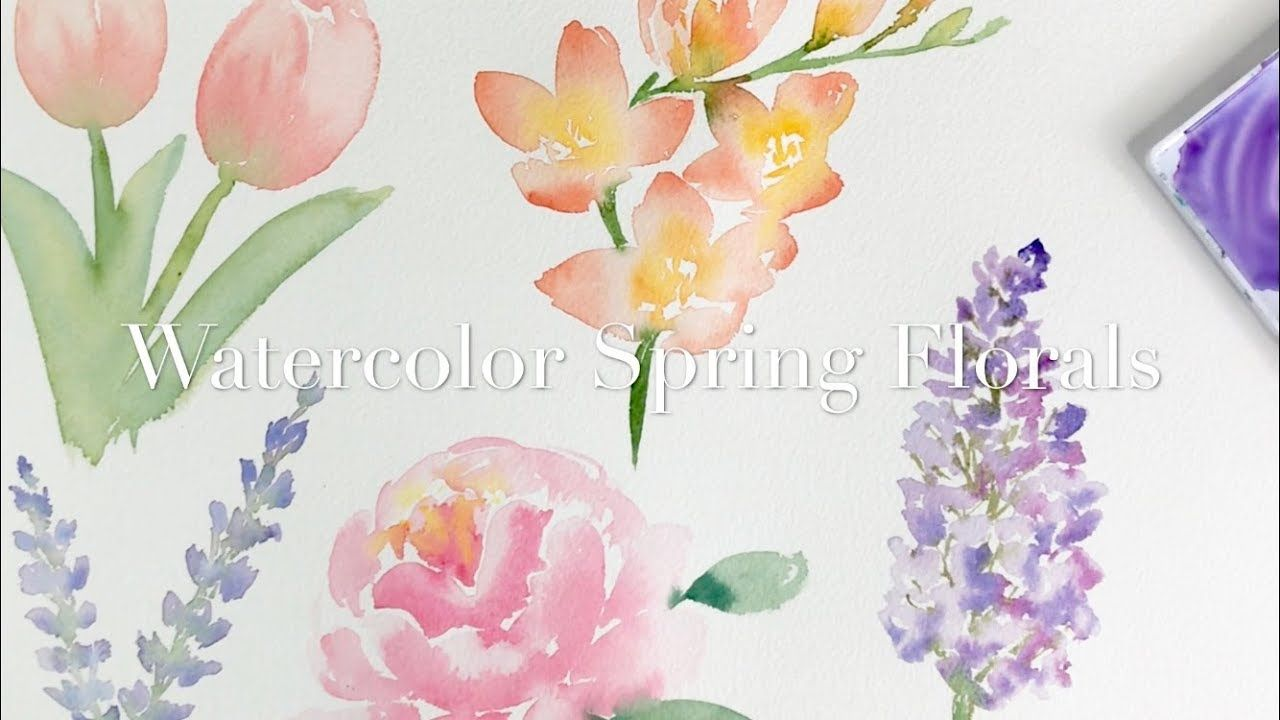 Watercolour Spring Florals Youtube Watercolor Flowers Tutorial