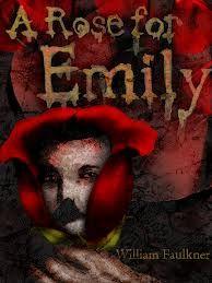 William Faulkner A Rose For Emily Http Xroad Virginia Edu Drbr Wf Html Best Short Stories Essay On By