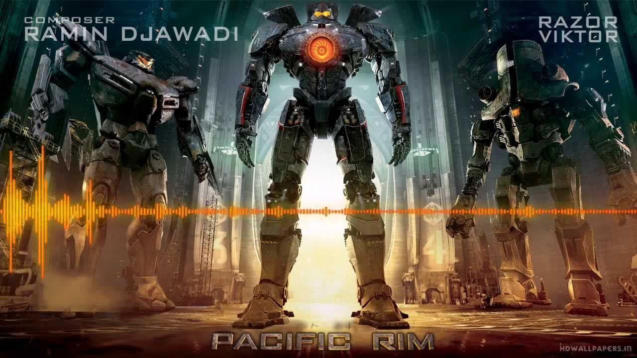 Pacific Rim Main Theme Soundtrack Hd Pacific Rim Pacific Rim Kaiju Pacific Rim Kunstgeschichte
